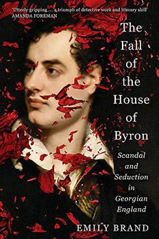 The Fall of the House of Byron book cover