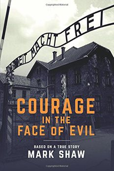 Courage in the Face of Evil book cover