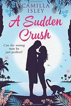 A Sudden Crush book cover