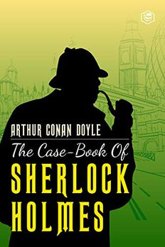 The Case-Book of Sherlock Holmes book cover