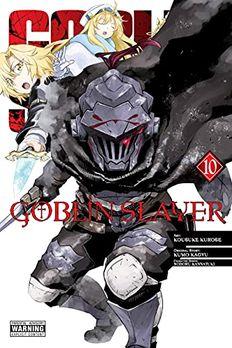 Goblin Slayer, Vol. 10 book cover