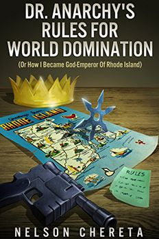 Dr. Anarchy's Rules for World Domination book cover