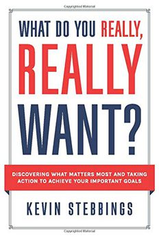 What Do You Really, Really Want? book cover