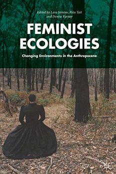 Feminist Ecologies book cover