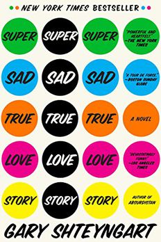 Super Sad True Love Story book cover