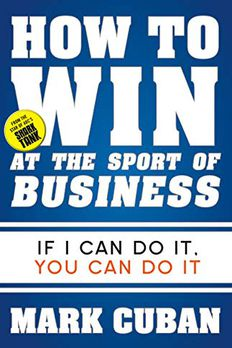 How to Win at the Sport of Business book cover