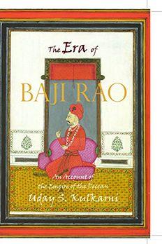 The Era of Baji rao [Paperback] [Dec 12, 2016] Uday S. Kulkarni book cover