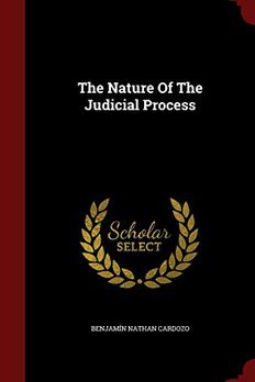 The Nature Of The Judicial Process book cover