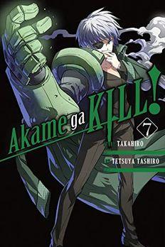 Akame ga KILL!, Vol. 7 book cover