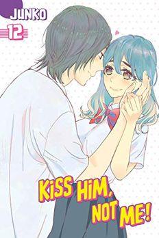 Kiss Him, Not Me!, Vol. 12 book cover