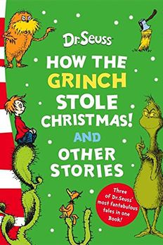 How the Grinch stole Christmas! And other stories book cover