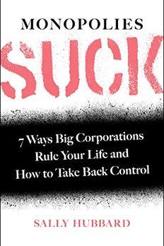 Monopolies Suck book cover