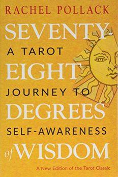Seventy-Eight Degrees of Wisdom book cover