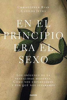 En el principio era el sexo book cover
