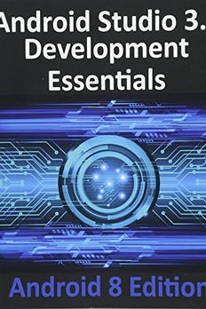 Android Studio 3.0 Development Essentials - Android 8 Edition book cover