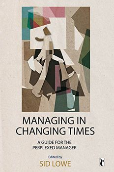 Managing in Changing Times book cover