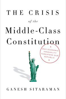 The Crisis of the Middle-Class Constitution book cover