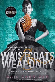 Waistcoats & Weaponry book cover