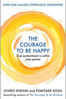 The Courage to be Happy book cover