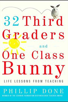 32 Third Graders and One Class Bunny book cover