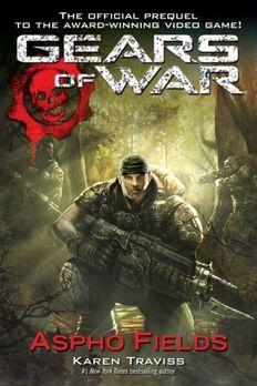 Gears of War  Aspho Fields book cover