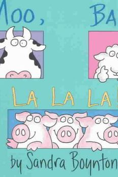 Moo, Baa, La La La! book cover