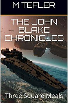 The John Blake Chronicles - Volume 1 book cover