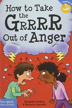How to Take the Grrrr Out of Anger book cover