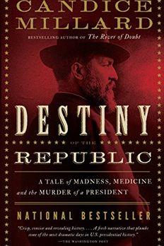Destiny of the Republic book cover