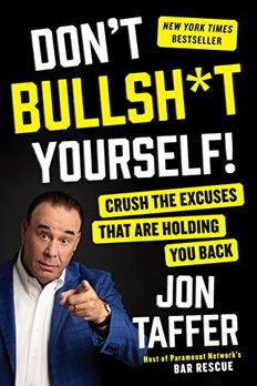 Don't Bullsh*t Yourself! book cover