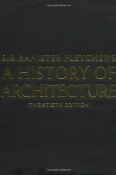 Sir Banister Fletcher's A History of Architecture. book cover
