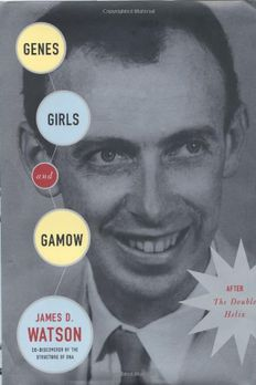 Genes, Girls, and Gamow book cover
