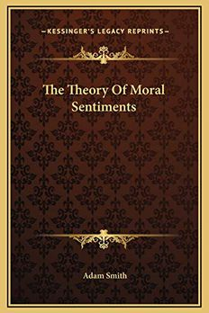 The Theory Of Moral Sentiments book cover