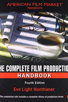 The Complete Film Production Handbook, Fourth Edition book cover