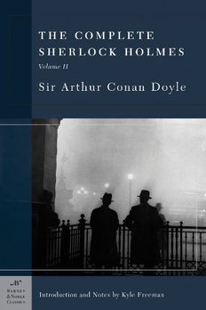 The Complete Sherlock Holmes, Volume II book cover