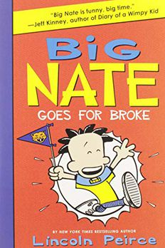 Big Nate Goes for Broke book cover