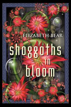 Shoggoths in Bloom and Other Stories book cover