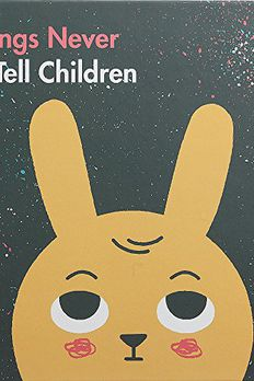 Things Never to Tell Children book cover