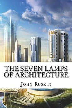 The Seven Lamps of Architecture book cover