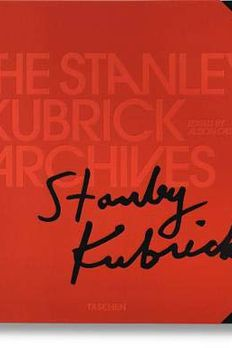 The Stanley Kubrick Archives book cover