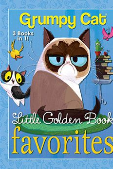 Grumpy Cat Little Golden Book Favorites book cover