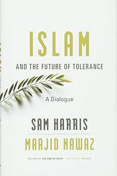 Islam & The Future Of Tolerance book cover