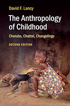The Anthropology of Childhood book cover