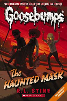 The Haunted Mask (Classic Goosebumps, #4) book cover