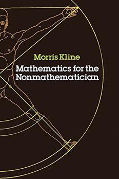 Mathematics for the Nonmathematician book cover