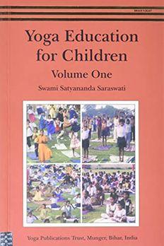 Yoga Education For Children/VOL 1 book cover