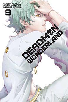 Deadman Wonderland, Vol. 9 book cover