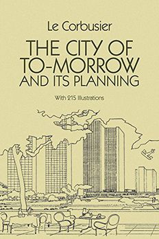 The City of To-morrow and Its Planning book cover