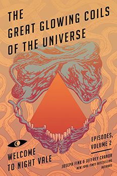 The Great Glowing Coils of the Universe book cover