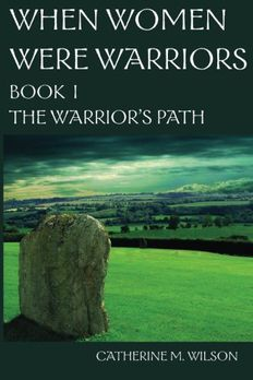 When Women Were Warriors Book I book cover